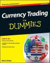 Currency Trading for Dummies - Brian Dolan