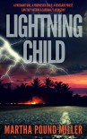 Lightning Child - Martha Pound Miller