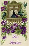 Promises: A Pride & Prejudice Series - Zoe Burton