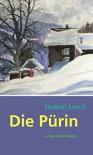 Die Pürin - Ursi Anna Aeschbacher, Noëmi Lerch
