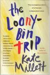 Loony Bin Trip - Kate Millett
