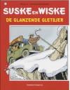 De glanzende gletsjer / druk 1 (Suske en Wiske (207)) - Willy Vandersteen