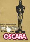 Historia filmowego Oscara - Marek Hendrykowski