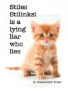 Stiles Stilinski is a lying liar who lies - DiscontentedWinter