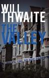 The Valley - Will Thwaite
