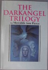 The Darkangel Trilogy - Meredith Ann Pierce