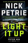 Light It Up (A Peter Ash Novel) - Nick Petrie