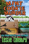 Mint Cookie Murder - Leslie Langtry