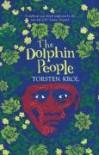 The Dolphin People - Torsten Krol