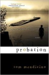 Probation - Tom Mendicino
