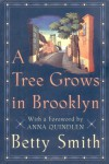 A Tree Grows in Brooklyn - Betty  Smith, Anna Quindlen