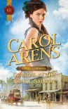Scandal at the Cahill Saloon - Carol Arens