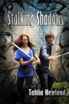 Stalking Shadows (The Diamond Peak Series, book two) - Tahlia Newland