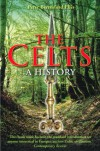 The Celts: A History - Peter Berresford Ellis