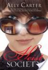 Heist Society (Heist Society Series #1) - Ally Carter