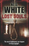 Lost Souls - Neil White