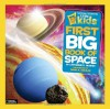 National Geographic Little Kids First Big Book of Space - Catherine D. Hughes, David A. Aguilar