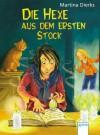 Die Hexe aus dem ersten Stock - Martina Dierks