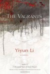 The Vagrants: A Novel - Yiyun Li