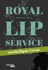 Royal Lip Service: Solitude - Marika Paul