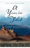 A Year In Tibet - Sun Shuyun