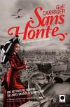 Sans honte (Le Protectorat de l'Ombrelle, #3) - Gail Carriger, Sylvie Denis