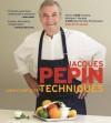 Jacques Pépin New Complete Techniques - Jacques Pépin