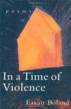 In a Time of Violence: Poems (Norton Paperback) - Eavan Boland