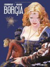 Le Pouvoir et l'inceste (Borgia Tome #2) - Alejandro Jodorowsky, Milo Manara