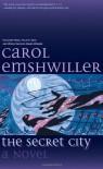 The Secret City - Carol Emshwiller