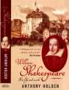 William Shakespeare - Anthony Holden