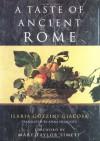 A Taste of Ancient Rome - Ilaria Gozzini Giacosa, Anna Herklotz