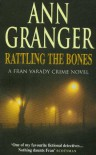 Rattling the Bones - Ann Granger