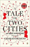 A Tale of Two Cities and Great Expectations: Two Novels -