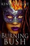 The Burning Bush (Habitat, #2) - Kenya Wright