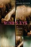 Mind's Eye: An Inspector Van Veeteren Mystery (Inspector Van Veeteren Mysteries) - Hakan Nesser