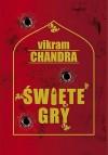 Święte gry - Vikram Chandra