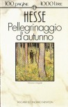 Pellegrinaggio d'autunno - Hermann Hesse