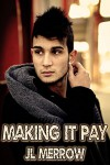Making It Pay - J.L. Merrow