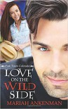 Love on the Wild Side - Mariah Ankenman