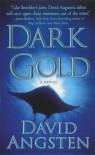 Dark Gold - David Angsten