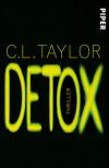Detox: Thriller - Barbara Taylor Bradford, Frauke Brodd