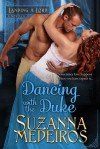 Dancing with the Duke - Suzanna Medeiros