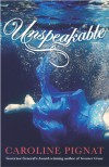 Unspeakable - Caroline Pignat