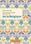 Dictionnaire insolite de la Belgique - Gérald Berche-Ngô