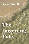 The Incoming Tide - Karen McGill Arrington, Simon Butler