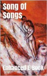 Song Of Songs - Enhanced E-Book Edition (Illustrated. Includes 5 Different Versions, Matthew Henry Commentary, Stunning Photo Gallery + Audio Links) - Anonymous Anonymous, Bible in Basic English, Christian Theology, Christian Books, Christian Studies, Bible Reference