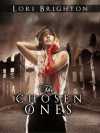 The Chosen Ones (The Beautiful Ones) - Lori Brighton