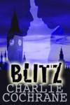 Blitz - Charlie Cochrane