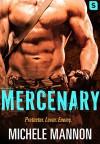 Mercenary (Deadliest Lies) - Michele Mannon